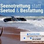 Seenotrettung statt Seetod